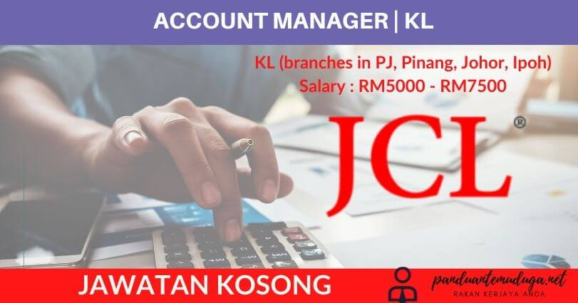 Account Manager | KL (Branches in PJ, Pinang, Johor, Ipoh)
